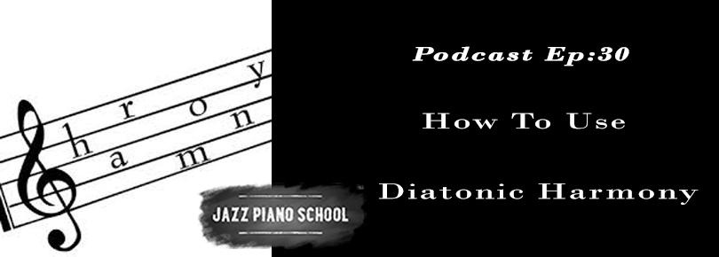 jazz piano school-how to use diatonic harmony
