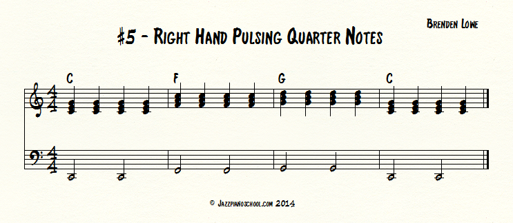 #5 - Right hand pulses quarter notes