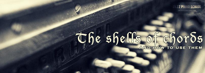 shells of jazz piano