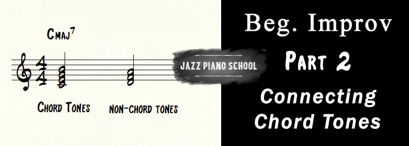 Beginner Improv Part 2, Connecting Chord Tones