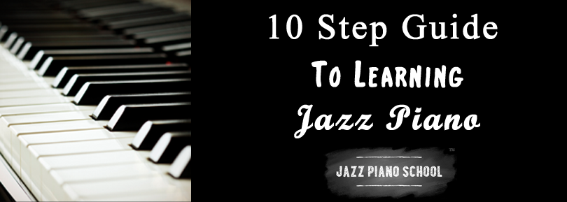 Jazz Piano Schools 10 Step Guide To Learning Jazz Piano