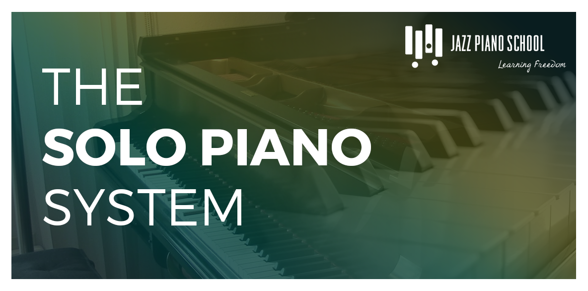 9 Steps To Improving Your Solo Piano - The JPS Solo Piano System