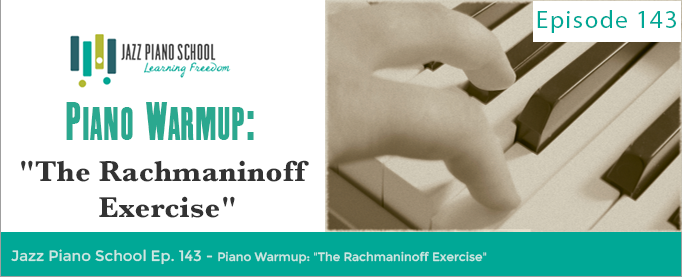 The Rachmaninoff Exercise