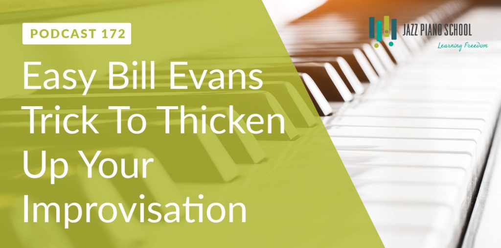 Bill Evans : Simple Improvisation Chord Trick (Ep:172)
