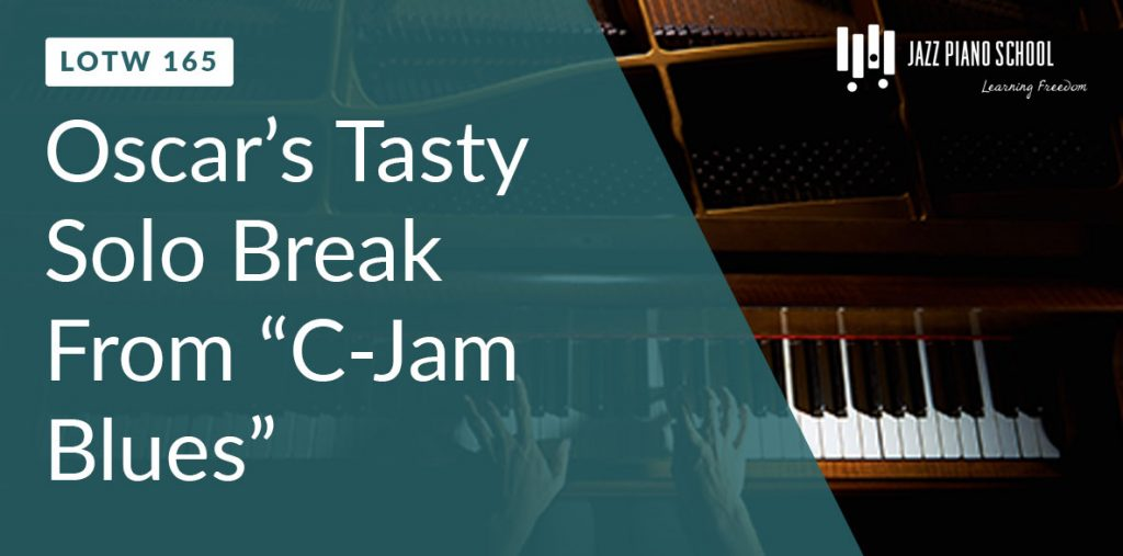 Oscar Peterson's Famous C-Jam Blues Solo Break (LOTW #165)