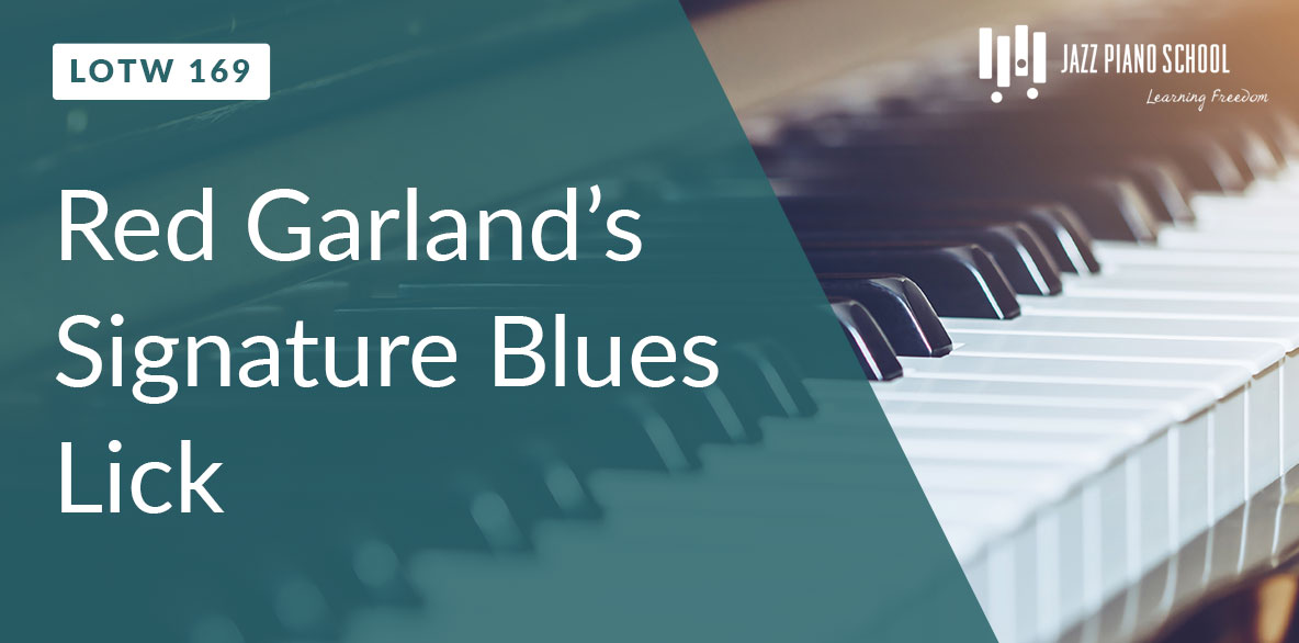 learn jazz piano with Red Garland's signature blues lick