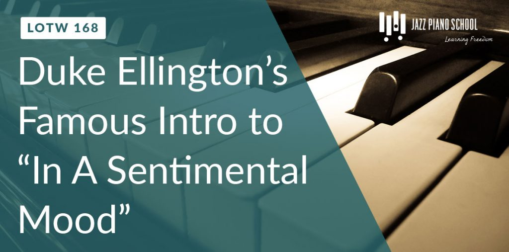 learn jazz piano with Duke Ellington's famous intro