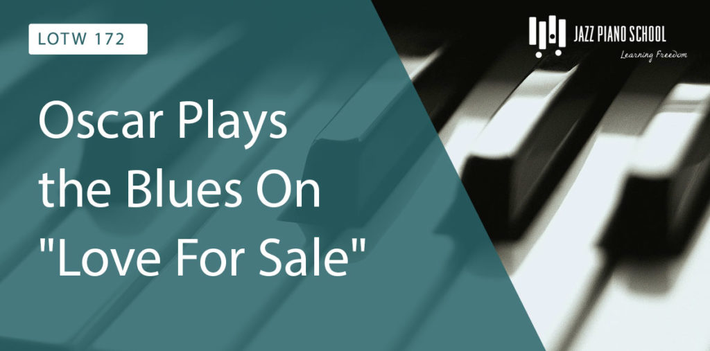 "Learn how Oscar Plays the Blues on ""Love for Sale"""