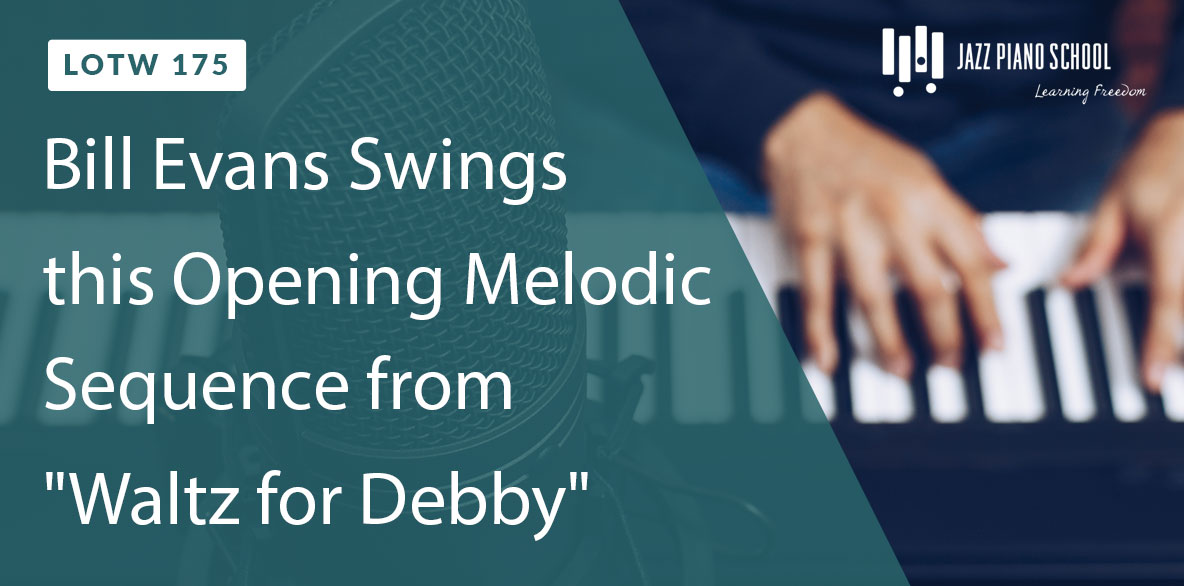 Bill Evans swings this opening melodic sequence