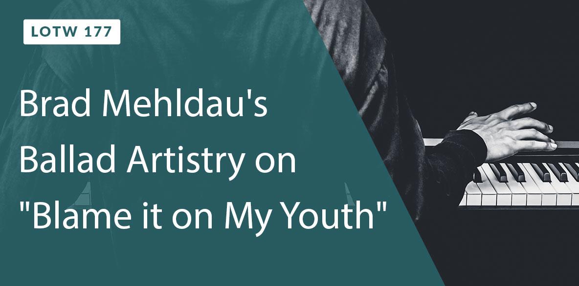 Learn Brad Mehldau's Ballad Artistry in this Lick