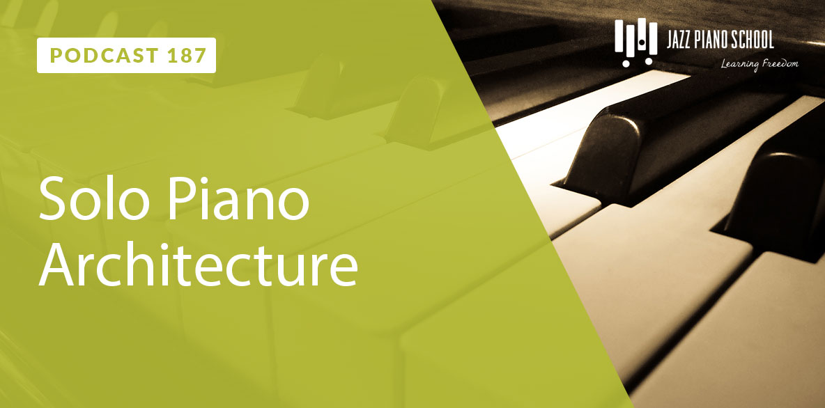 Learn how to create solo piano architecture