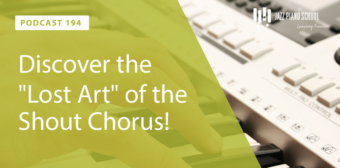 "Discover the ""Lost Art"" of the Shout Chorus!"