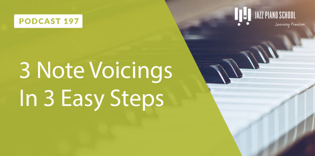 Learn 3 note voicing in 3 easy steps