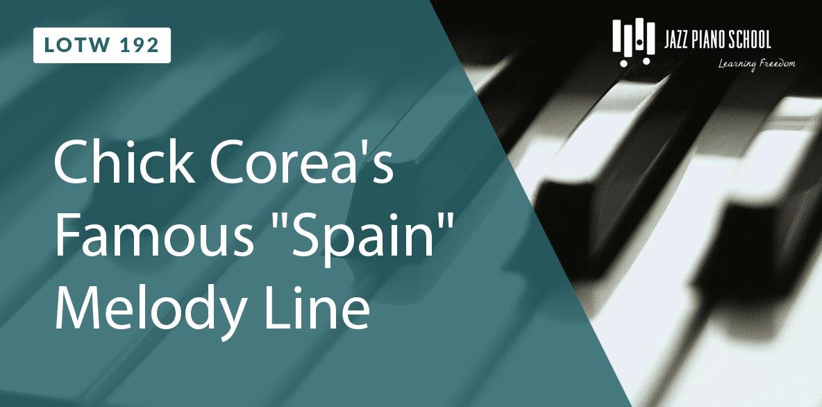"Listen to Chick Corea's Famous ""Spain"" Melody Line"