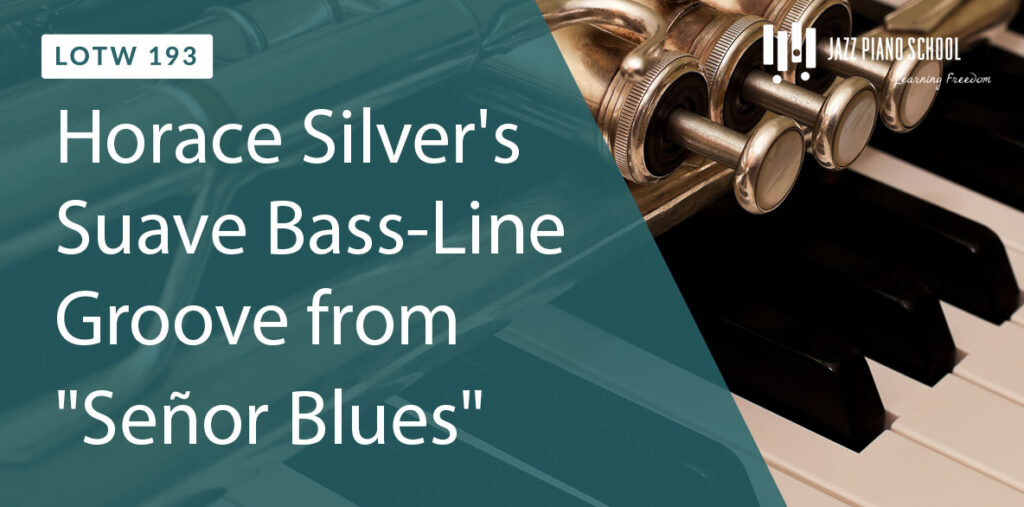 "Listen to Horace Silver's Suave Bass-Line Groove from ""Señor Blues"""