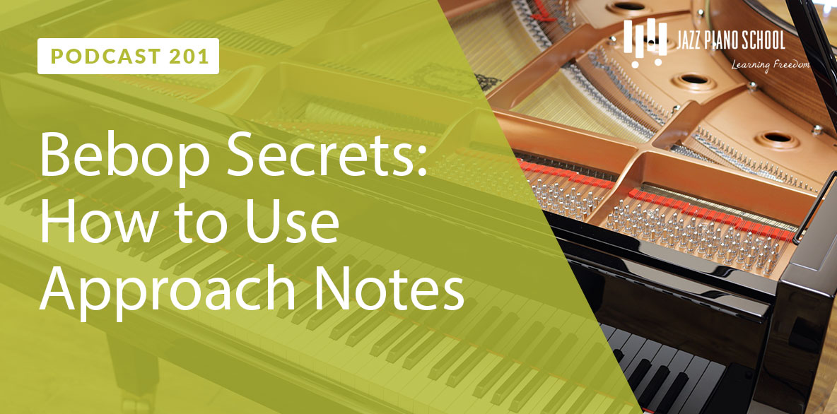 Bebop Secrets: How to Use Approach Notes