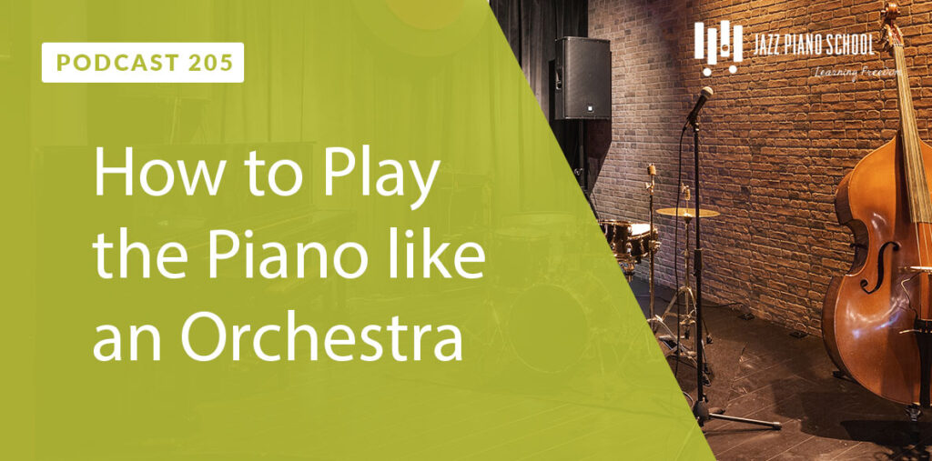 Learn how to play piano like an Orchestra
