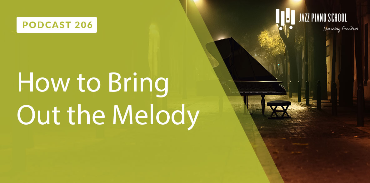 How to Bring Out the Melody