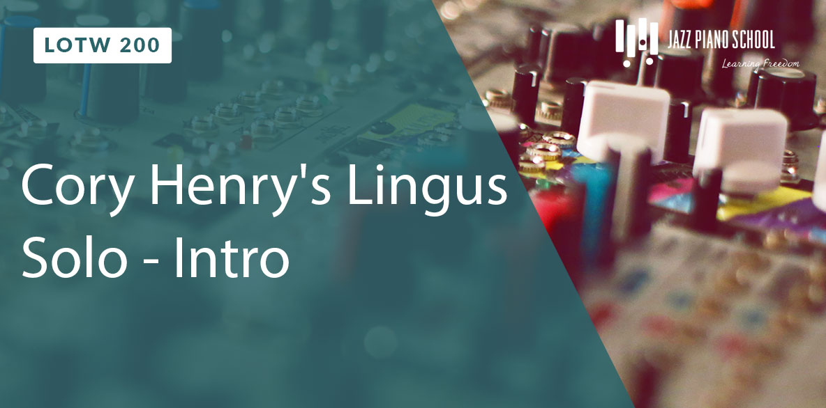 Learn to Cory Henry's Lingus Solo