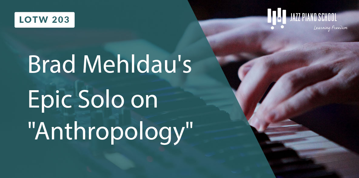 Brad Mehldau's Epic Solo