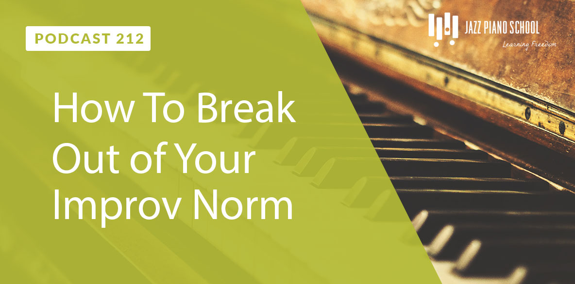 how to break out of your improv norm