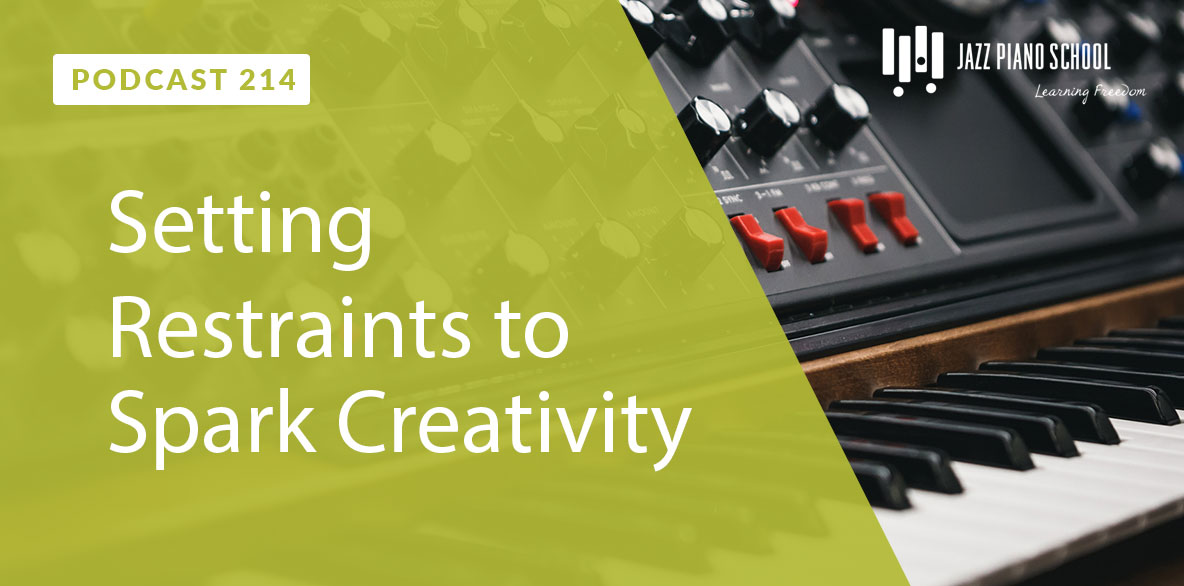 Setting Restraints to Spark Creativity