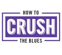how-to-crush-the-blues-specialty